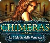 Chimeras: La Melodia della Vendetta game play