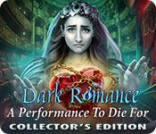 Dark Romance: A Performance to Die For Collector's Edition game play