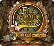 Flux Family Secrets: La tana del coniglio game play
