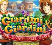 Giardini e Giardini: Dalle stalle alle stelle game play