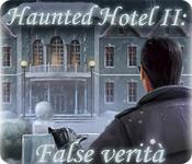 Haunted Hotel II: False verità game play