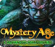 Mystery Age: I sacerdoti dell'oscuro game play
