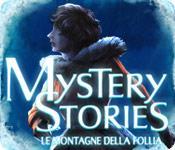 Funzione di screenshot del gioco Mystery Stories: Le montagne della follia