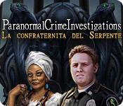 Paranormal Crime Investigations: La confraternita del Serpente game play