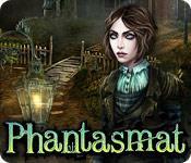 Phantasmat game play