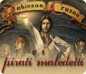 Robinson Crusoe e i pirati maledetti game play