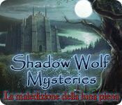 Funzione di screenshot del gioco Shadow Wolf Mysteries: La maledizione della luna piena