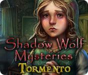 Funzione di screenshot del gioco Shadow Wolf Mysteries: Tormento