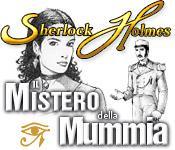 Sherlock Holmes: Il Mistero della Mummia game play