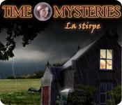 Time Mysteries: La stirpe game play