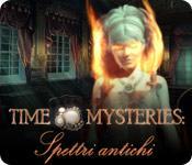 Funzione di screenshot del gioco Time Mysteries: Spettri antichi