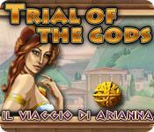 Trial of the Gods: Il Viaggio di Arianna game play