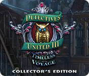 機能スクリーンショットゲーム Detectives United III: Timeless Voyage Collector's Edition