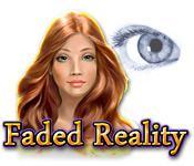 機能スクリーンショットゲーム フェイデッド・リアリティ:色あせた現実