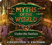 機能スクリーンショットゲーム Myths of the World: Under the Surface Collector's Edition