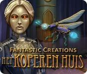 Fantastic Creations: Het Koperen Huis game play
