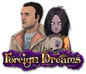 Foreign Dreams game play