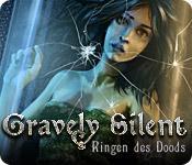 Gravely Silent: Ringen des Doods game play