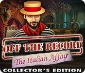 Functie screenshot spel Off the Record: The Italian Affair Collector's Edition