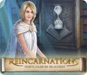 Reincarnations: Terug naar de Realiteit game play