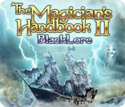 The Magician's Handbook II: Blacklore game play