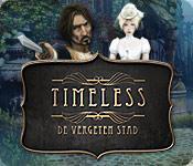 Timeless: De Vergeten Stad game play