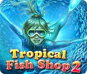 Functie screenshot spel Tropical Fish Shop 2