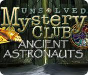 Functie screenshot spel Unsolved Mystery Club ®: Ancient Astronauts ®