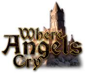 Where Angels Cry game play