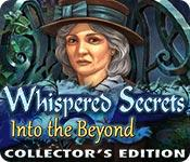 Functie screenshot spel Whispered Secrets: Into the Beyond Collector's Edition